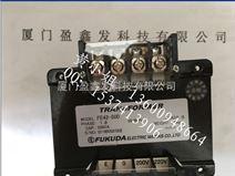 FE42-500-日本原装进口FUKUDA福田变压器